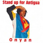 Onyan Stand Up for Antigua